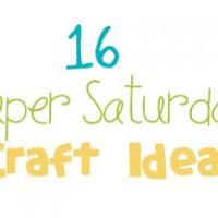 Super Saturday Craft Ideas