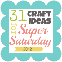 31 Ideas for Super Saturday!