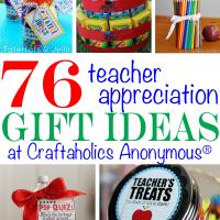 76 Teacher Appreciation Gift Ideas