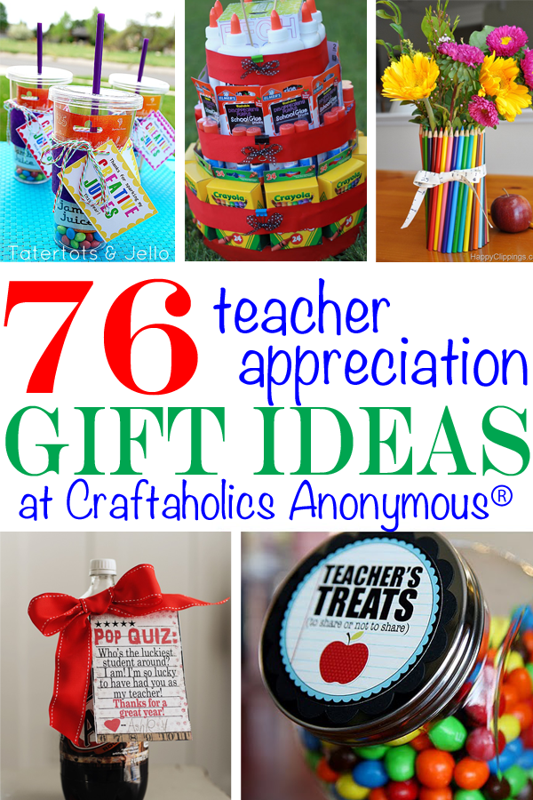 76 Teacher Appreciation Gift Ideas from Teachers!
