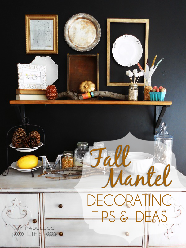 Fall Mantel Decorating - tips and ideas for an original and fun fall mantel!