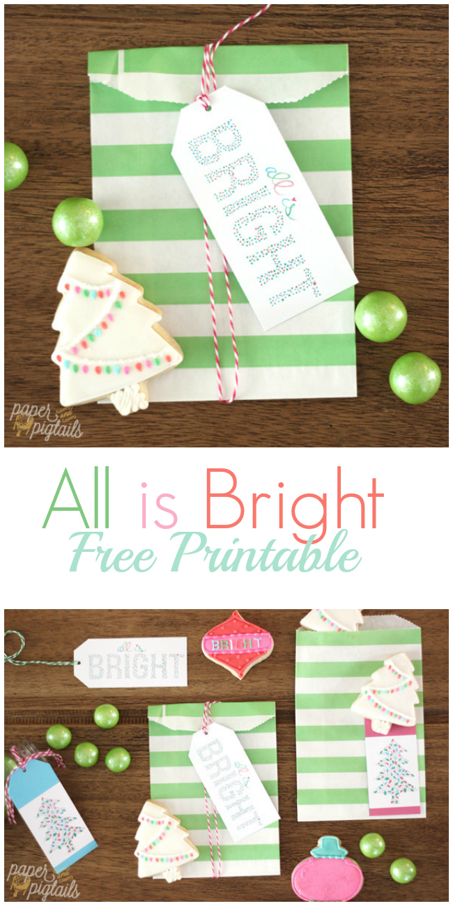 All is Bright - Free Printable Christmas tags