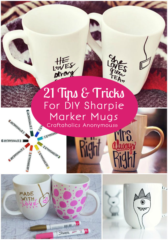 20 Tips & Tricks for DIY Sharpie Marker Mugs at Craftaholics Anonymous