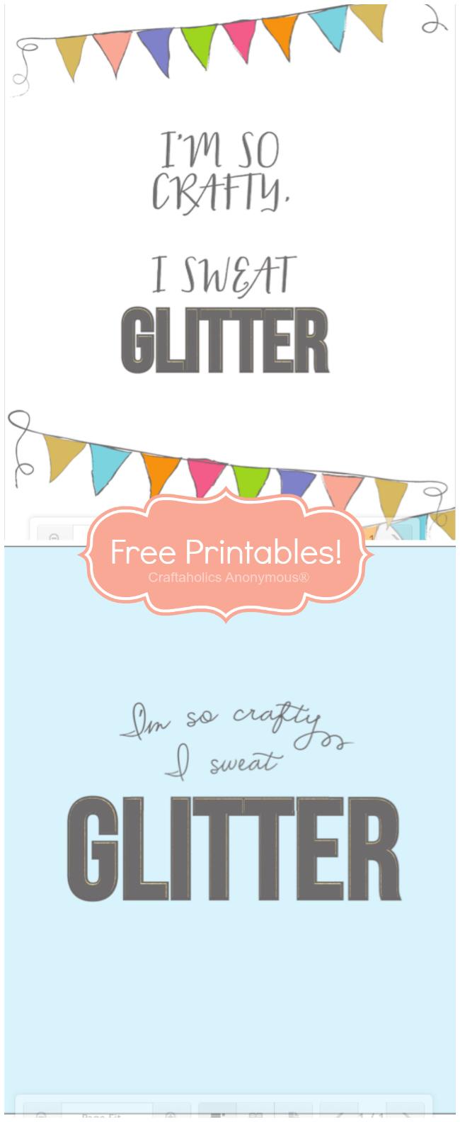I'm so crafty I sweat glitter printable