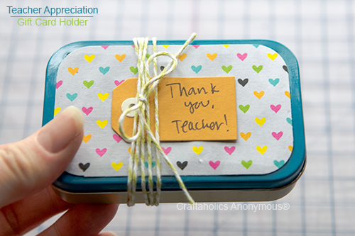 Teacher appreciation gift idea - turn an Altiods can into a gift card holder!