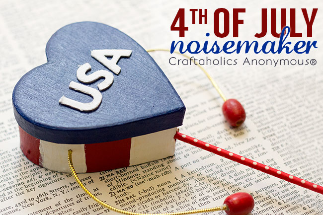 Fun 4th of July Noisemakers that are safe for kids of all ages!