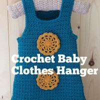 Crochet Baby Clothes Hanger