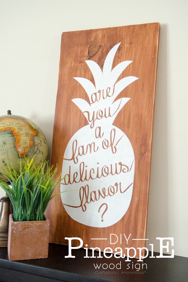 "DIY Pineapple Sign with Psych Quote, ""Are you a fan of delicious flavor?"" love it!"