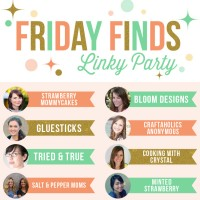 Friday Finds Link Party Week 2