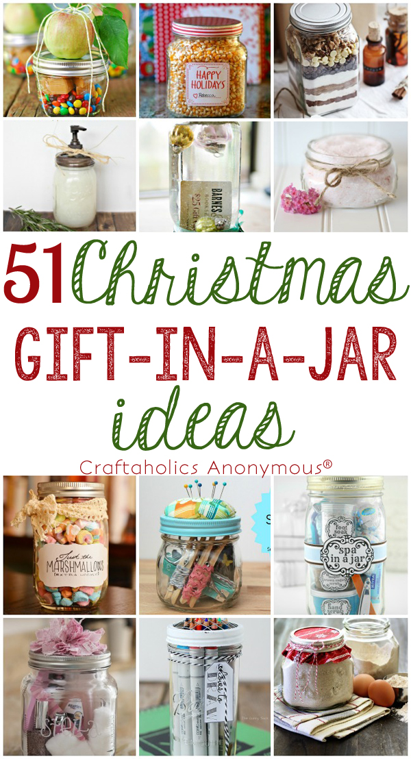 craftaholics anonymous 51 christmas gift in a jar ideas