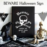 BEWARE Halloween Sign Tutorial