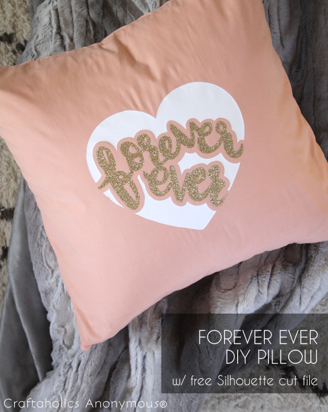 Forever Ever DIY Valentine's Day Pillow tutorial with FREE SVG cut file