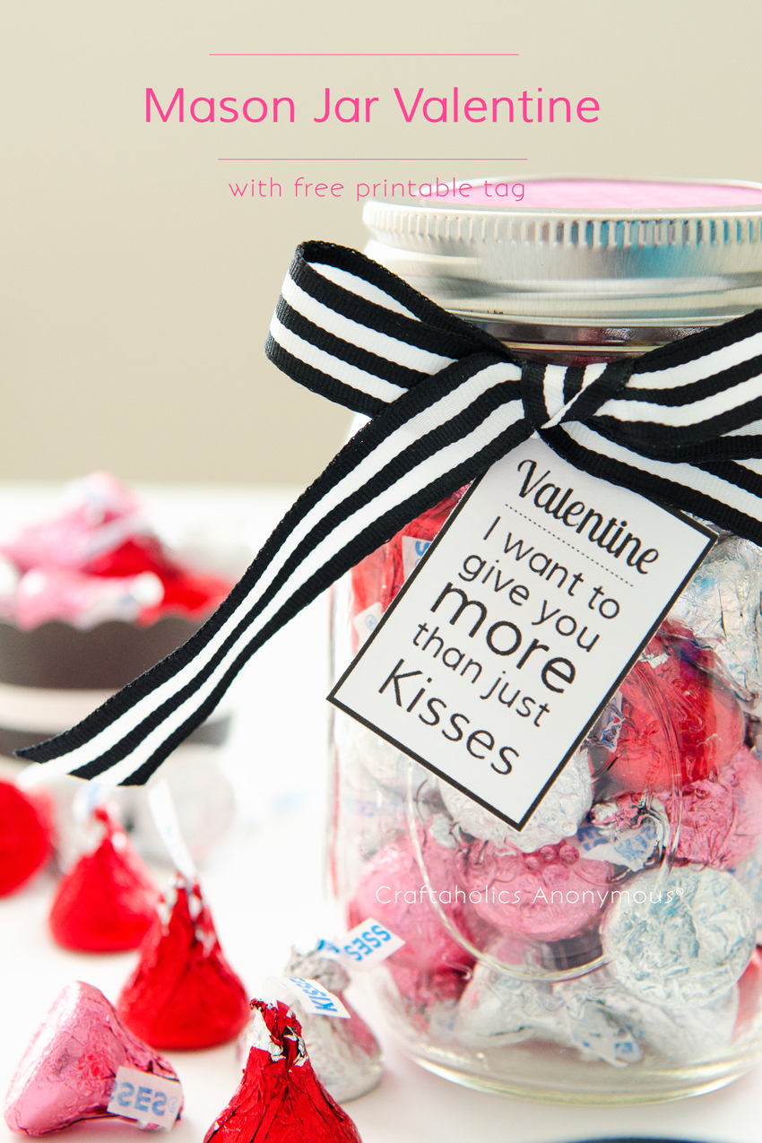 Mason Jar Valentine Idea with free printable || Perfect romantic valentine for that special person!