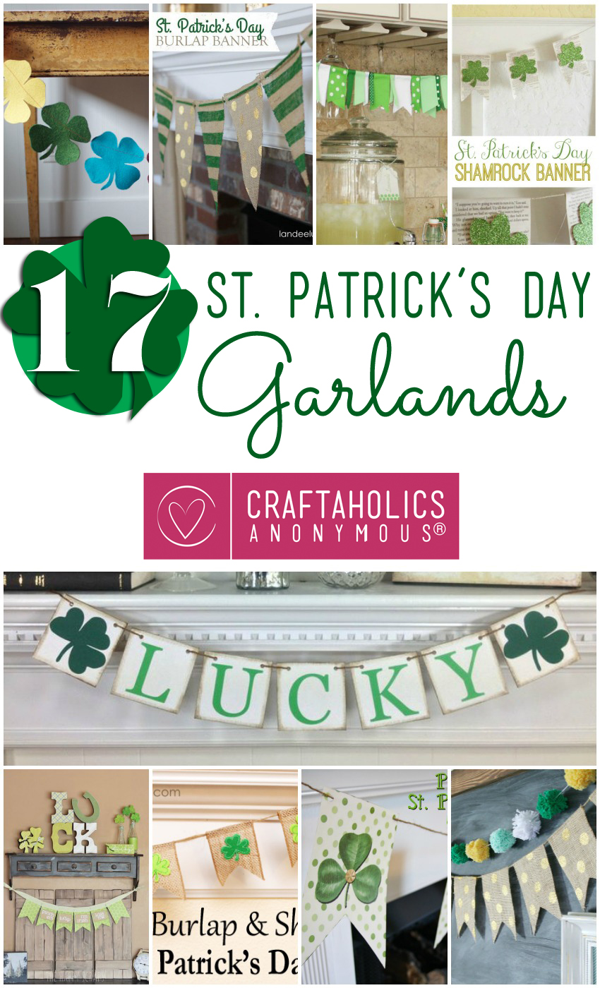 17 St. Patrick's Day Garlands || Loads of ideas and links!