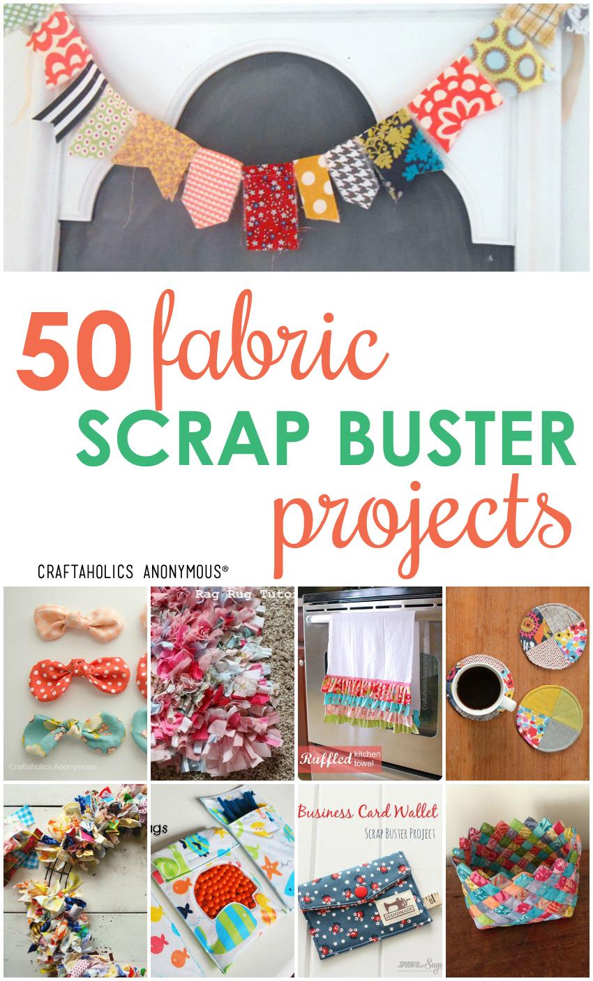 50 Fabric Scrap Projects | Craftaholics Anonymou®