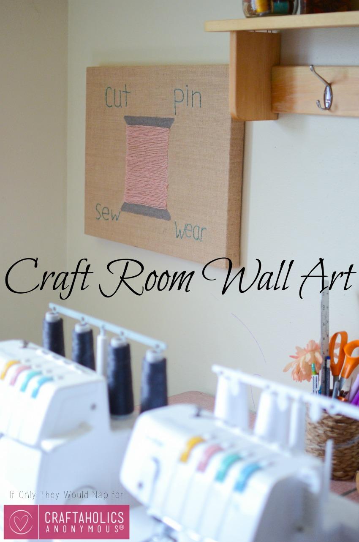 Craft Room Wall Art
