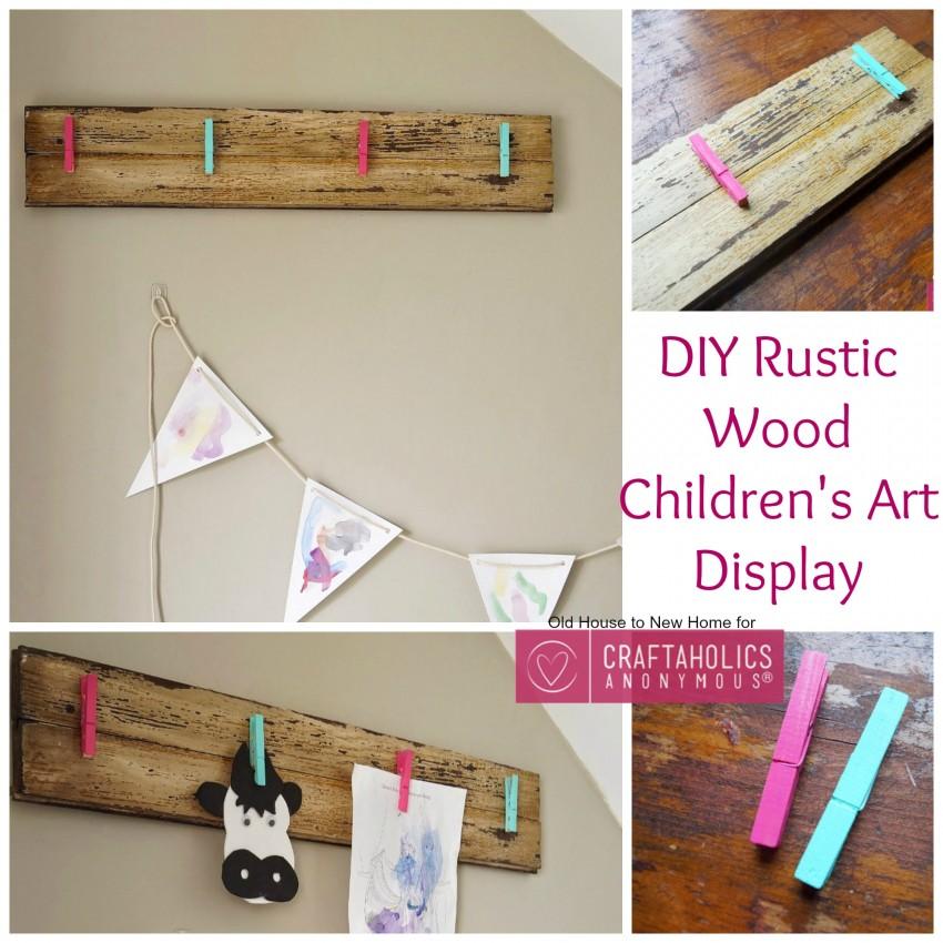 DIY Rustic Wood Children's Art Display
