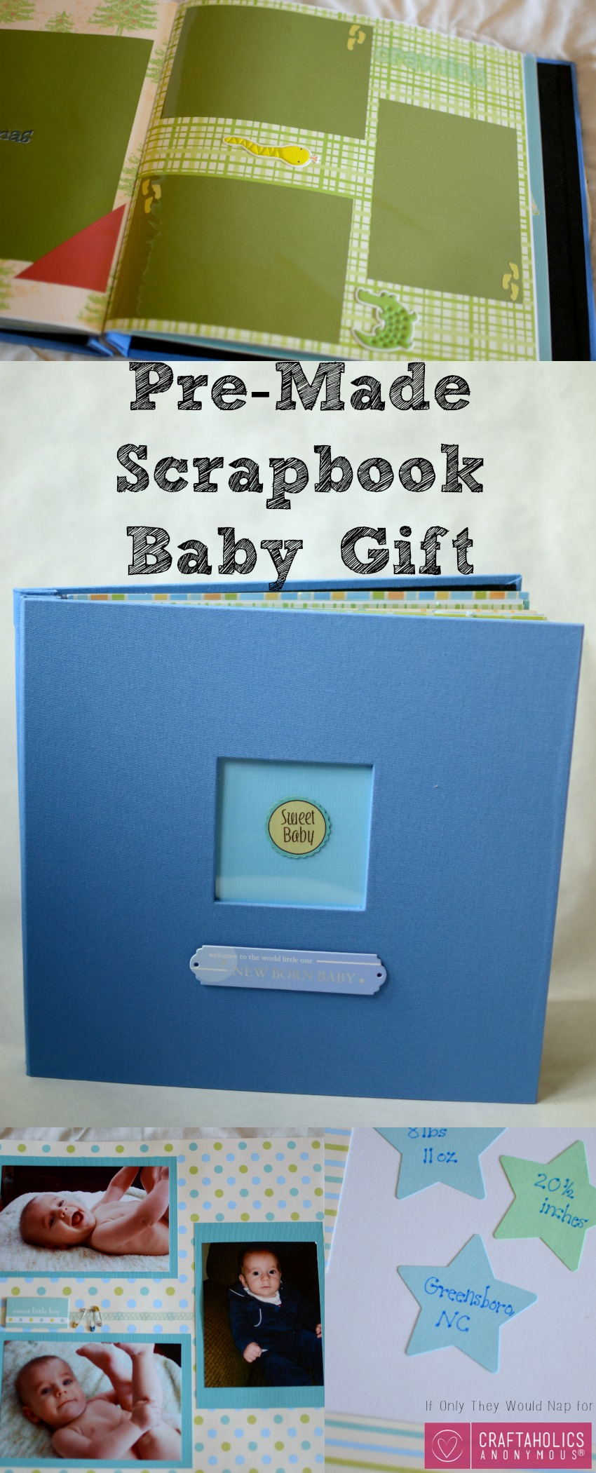 Make a pre made Scrapbook for a baby gift