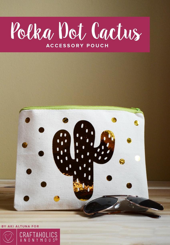 DIY Polka Dot Cactus Pouch