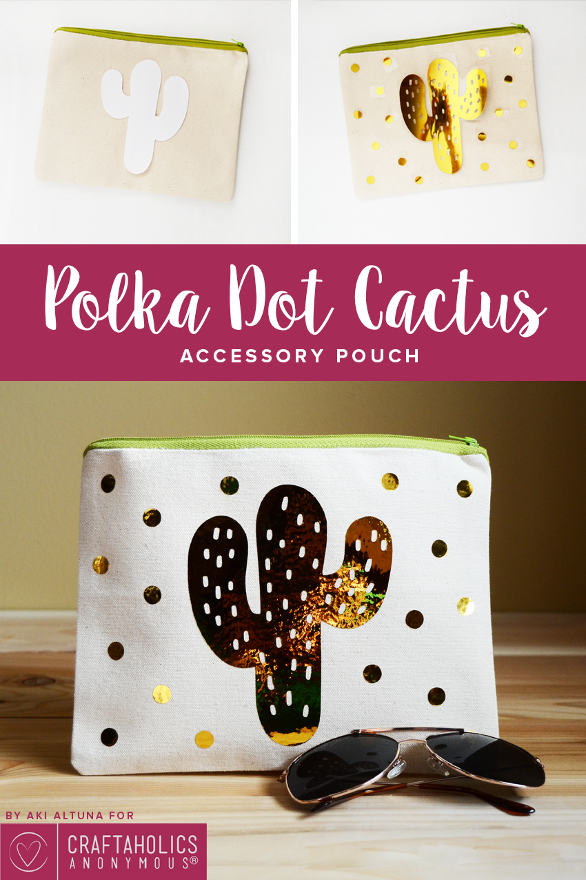 Craftaholics Anonymous®   Polka Dot Cactus Pouch with Free Cut File