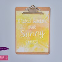 I Was Made For Sunny Days Printable