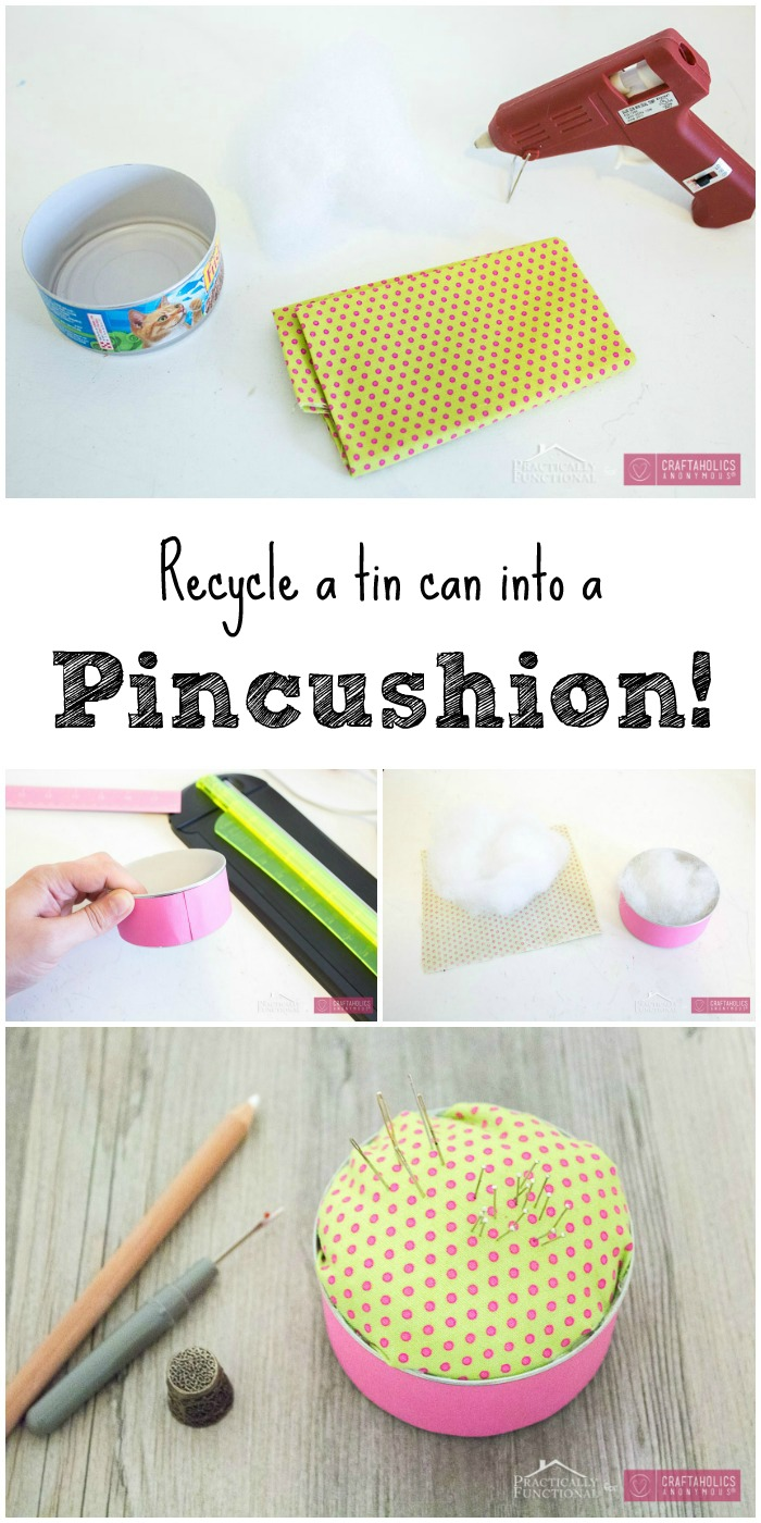 Turn a Tin Can into a Pin Cushion!   Craftaholics Anonymous®
