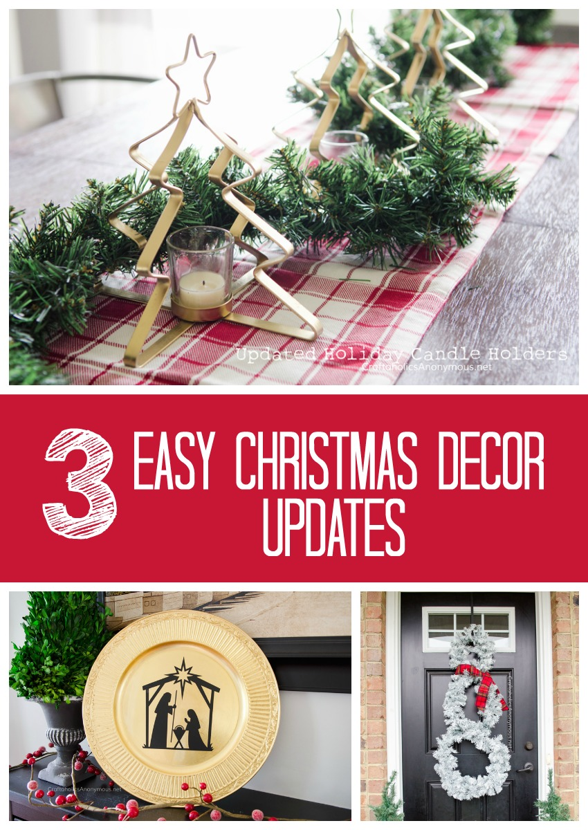 3 Easy Christmas Decor Updates || Great ideas to reuse and update holiday decorations!