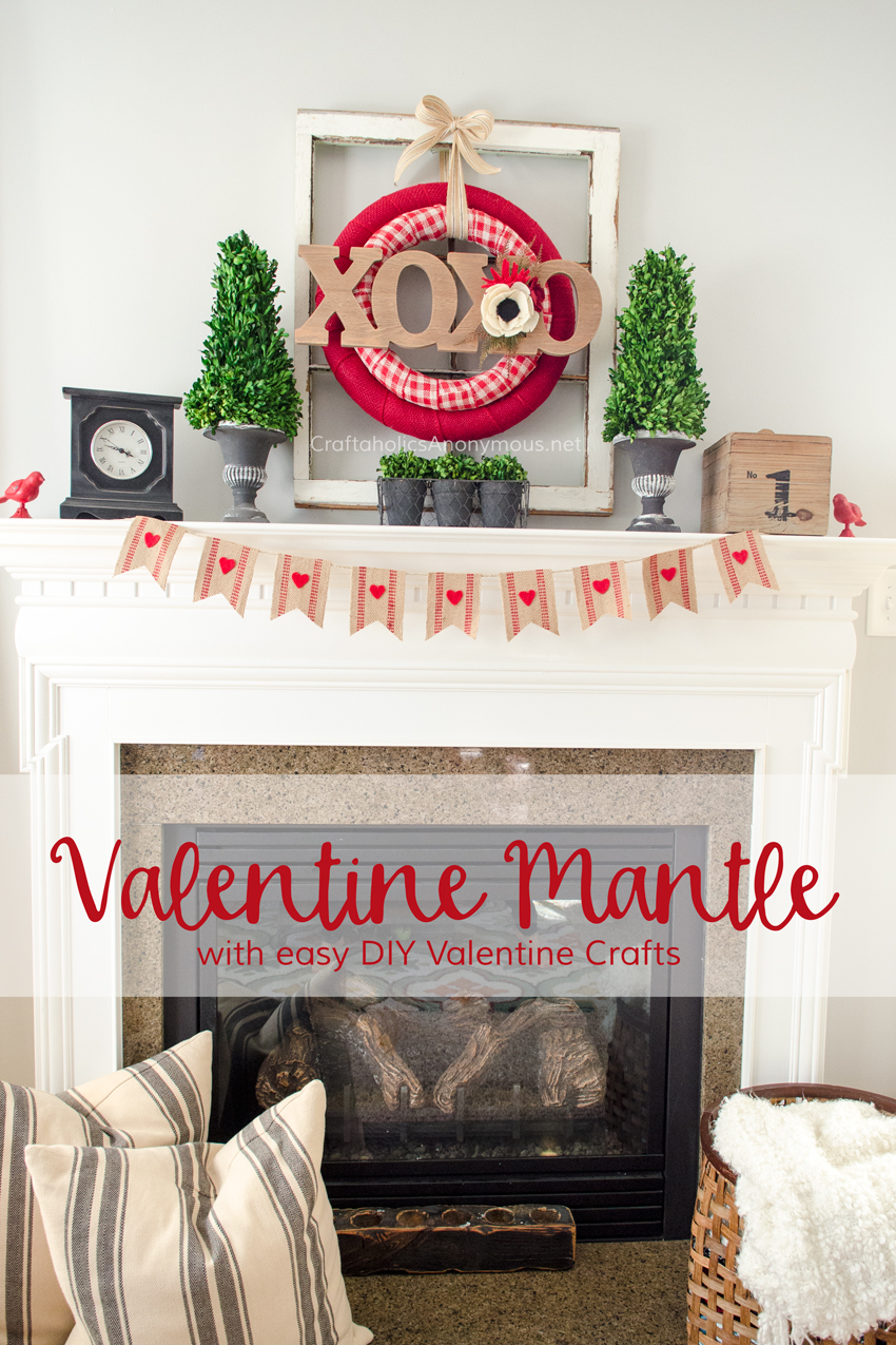 DIY Valentine Mantle decor :: Rustic, simple, and very pretty!