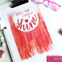 Free Printable Here's your Moment to SHINE Art Print