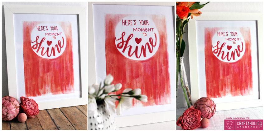 free printable moment to shine art print