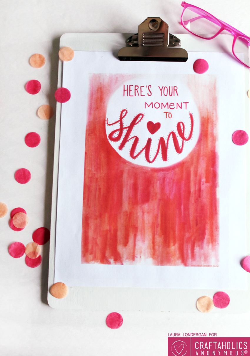 Here's Your Moment to Shine Free Printable
