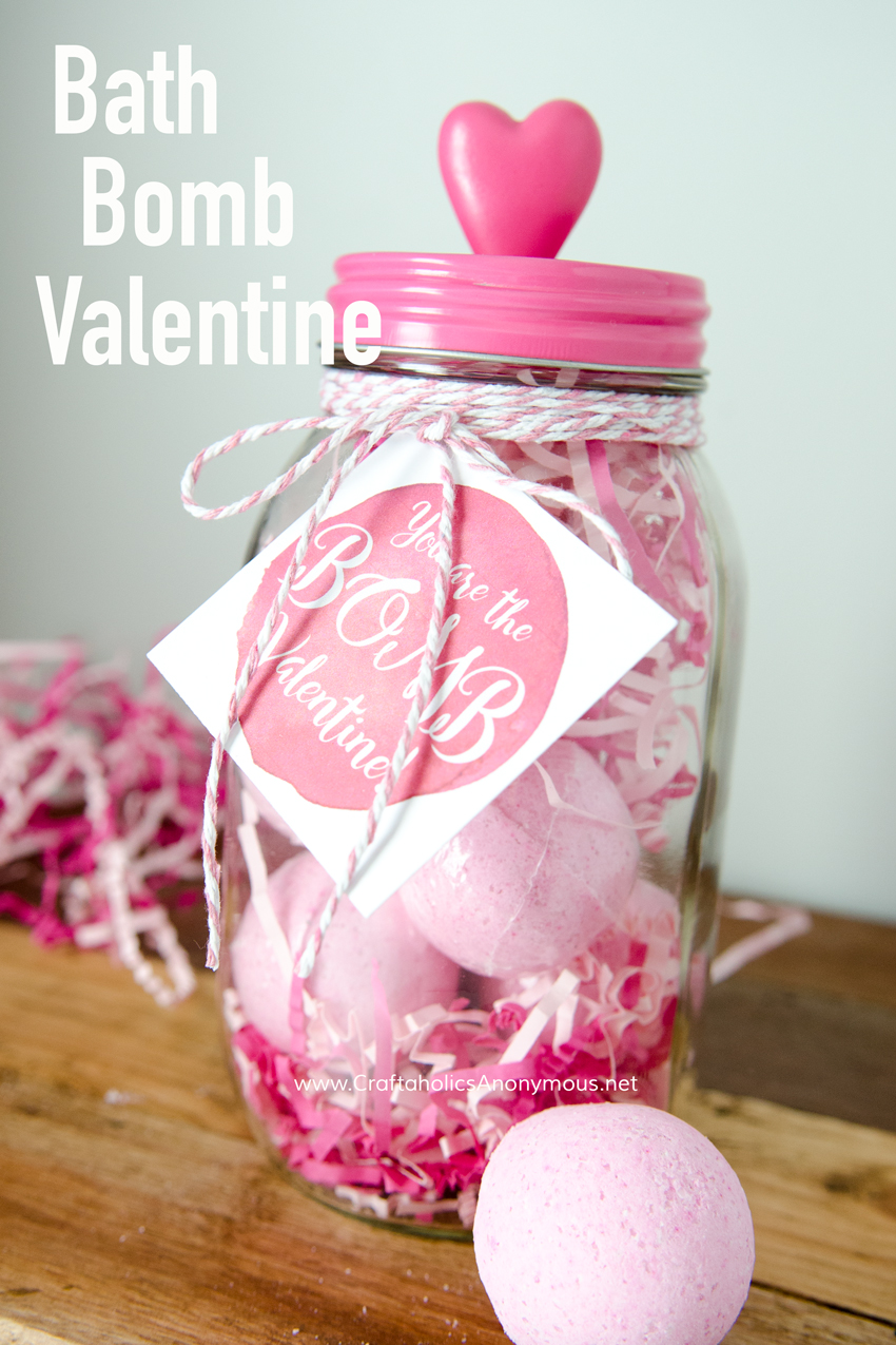 Bath Bomb Valentine gift idea with Free printable tag! Valentine in a mason jar on www.craftaholicsanonymous.net