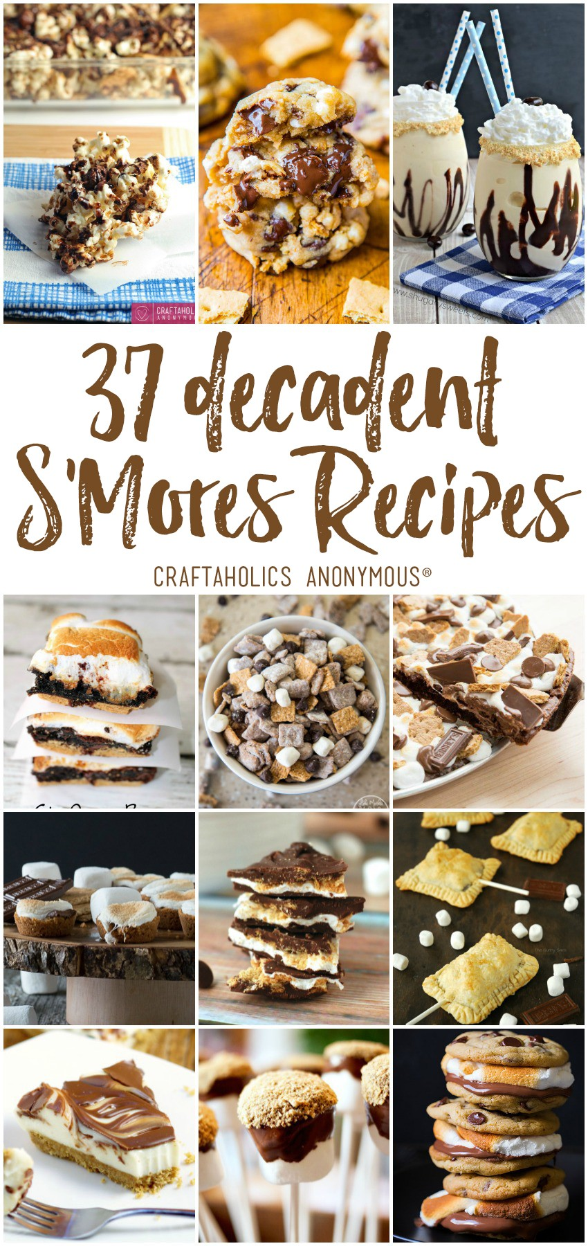 37 Decadent S'more Recipes for Summer - get your s'mores fix with one of these gooey, amazing recipes! Find them at craftaholicsanonymous.ne!