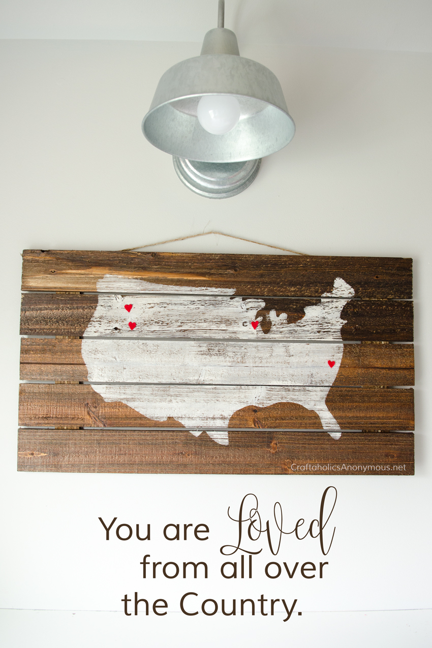 You are Loved from All Over the Country || DIY Wood Pallet Sign that makes a fantastic Mother's Day gift idea!