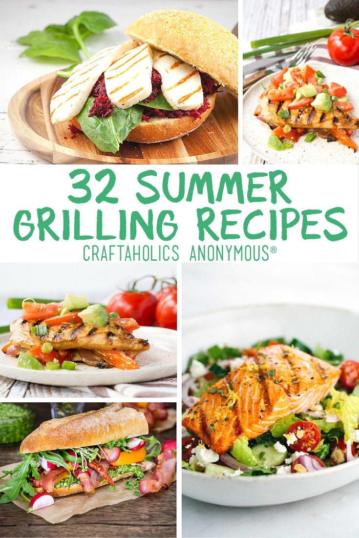 32 Delicious Summer Grilling Recipes