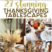 27 Stunning Thanksgiving Tablescapes
