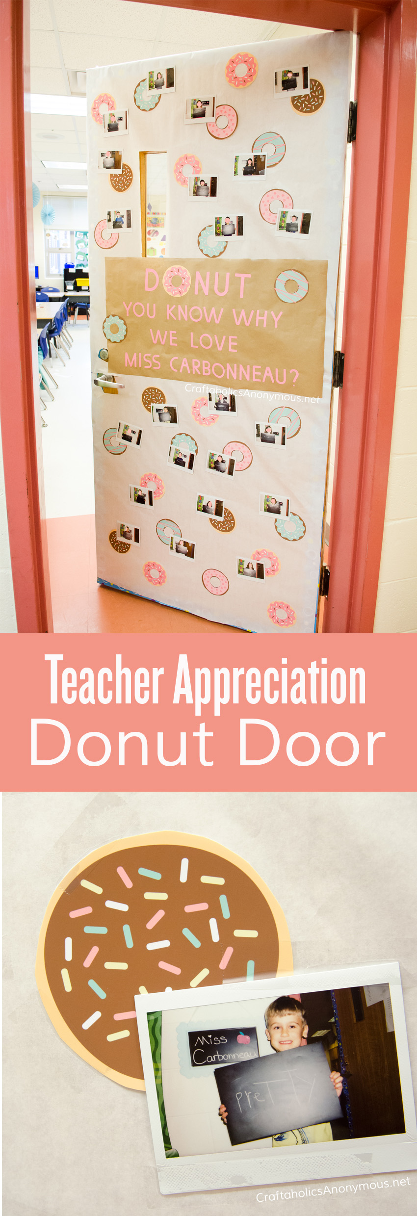 Teacher Appreciation Door :: DONUT you know why we love our teacher?
